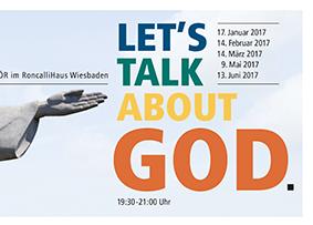 LET'S TALK ABOUT GOD.